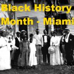 Black History Month in Miami